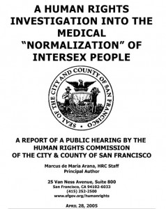 "A Human Rights Investigation into the Medical ""Normalization"" of Intersex People"