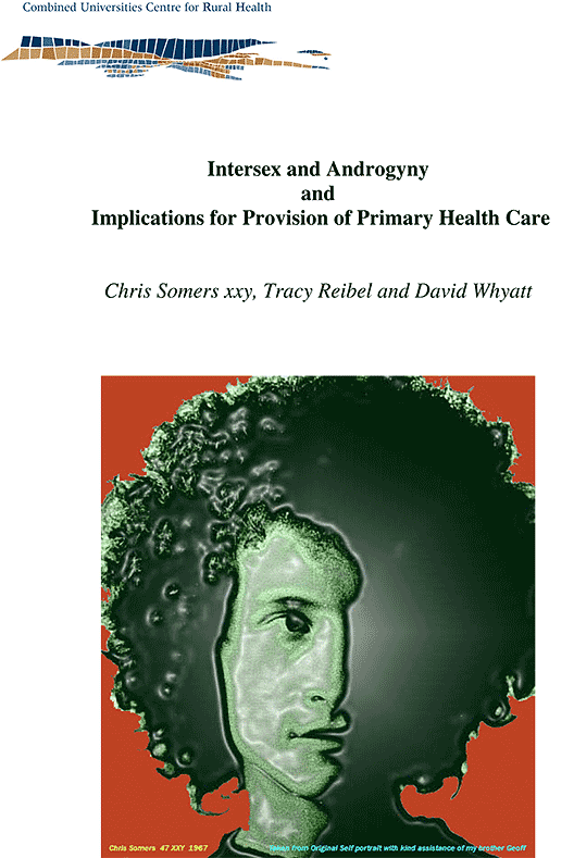 Chris Somers xxy, Tracy Reibel and David Whyatt: Intersex and Androgyny and Implications for Provision of Primary Health Care