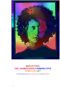 "Chris Somers: ""Reflecting the Andro­gynous Perspective through Art (an Exegesis by an Epicene Artist)"""