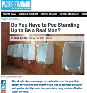 Alice Dreger: Do You Have to Pee Standing Up to Be a Real Man?